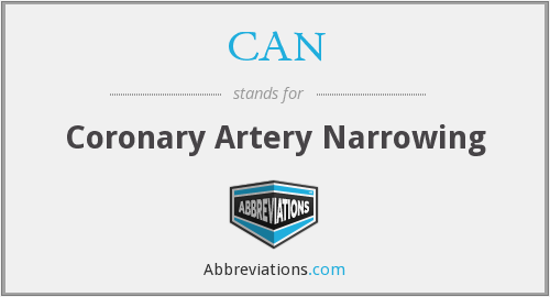 CAN - coronary artery narrowing
