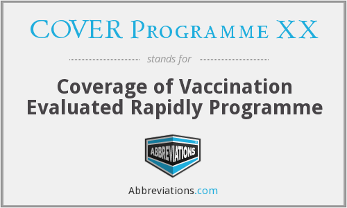 COVER Programme XX - Coverage of Vaccination Evaluated Rapidly Programme
