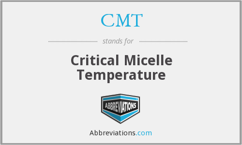 CMT - critical micelle temperature