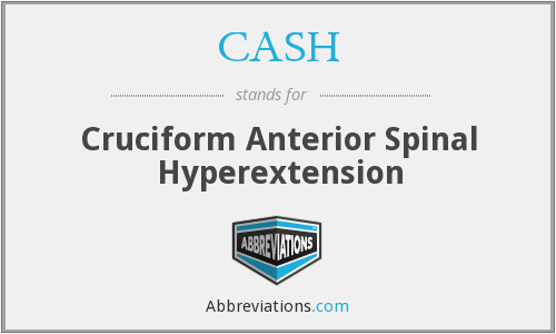 CASH - cruciform anterior spinal hyperextension