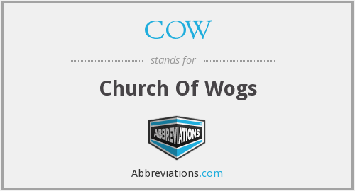 COW - Church of Wogs