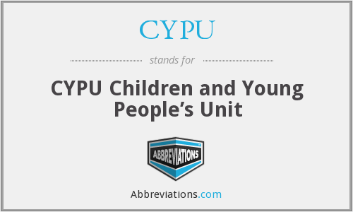 CYPU - CYPU Children and Young People's Unit