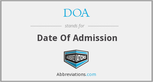 DOA - Date Of Admission