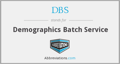 DBS - Demographics Batch Service