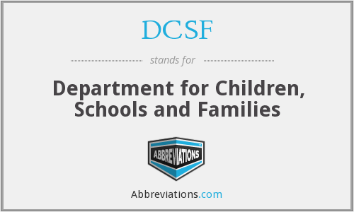 DCSF - Department for Children, Schools and Families