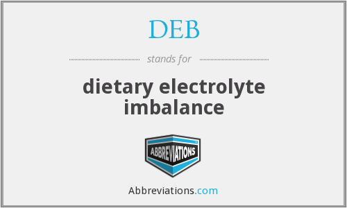 DEB - dietary electrolyte imbalance