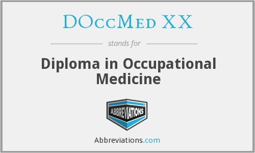 DOccMed XX - Diploma in Occupational Medicine