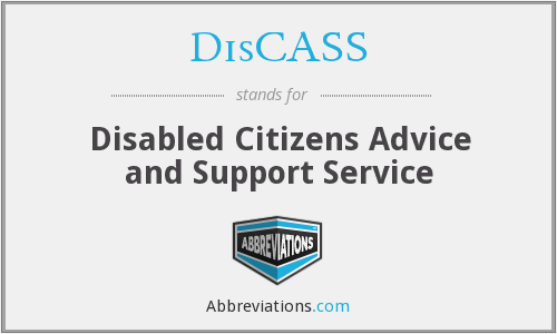 DisCASS - Disabled Citizens Advice and Support Service