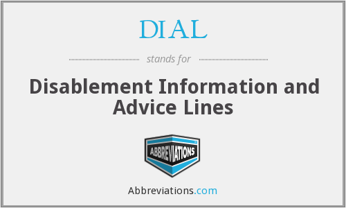DIAL - Disablement Information and Advice Lines