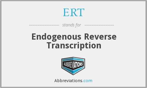 ERT - endogenous reverse transcription