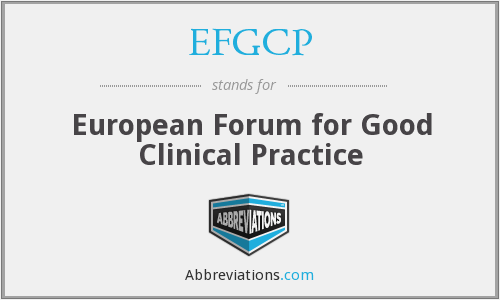 EFGCP - European Forum for Good Clinical Practice