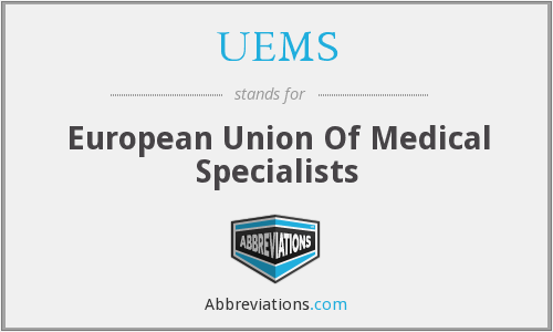 UEMS - European Union Of Medical Specialists