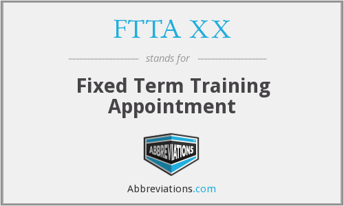 FTTA XX - Fixed Term Training Appointment