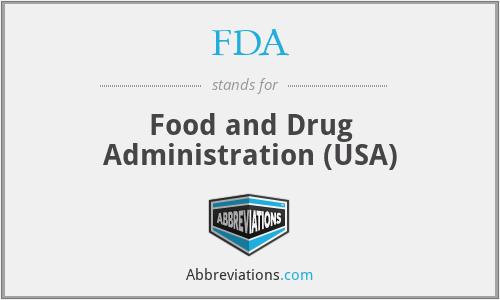 FDA - Food and Drug Administration (USA)