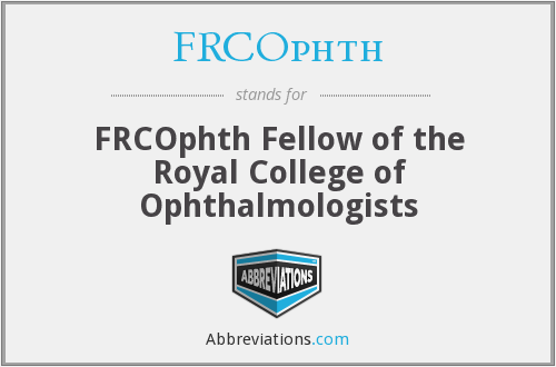 What does FRCOPHTH stand for?