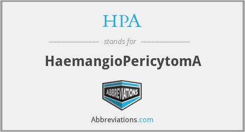 HPA - HaemangioPericytomA