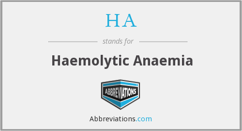 HA - Haemolytic Anaemia