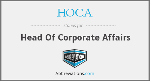 HoCA - head of corporate affairs