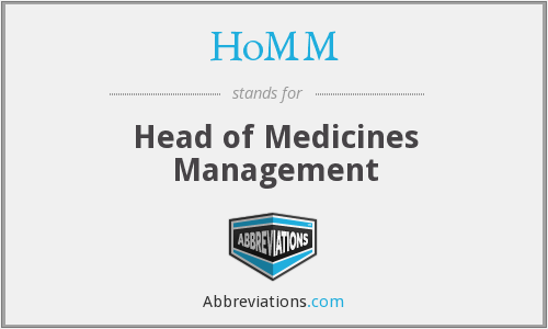 HoMM - Head of Medicines Management