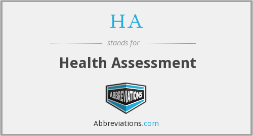 HA - health assessment