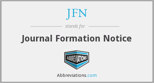 JFN - Journal Formation Notice