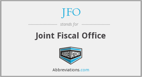 JFO - Joint Fiscal Office