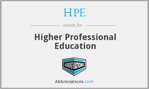 HPE - Higher Professional Education