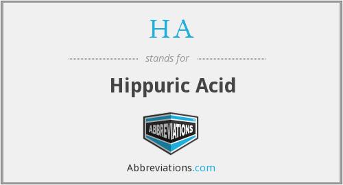 HA - hippuric acid