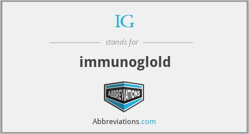 IG - immunoglold
