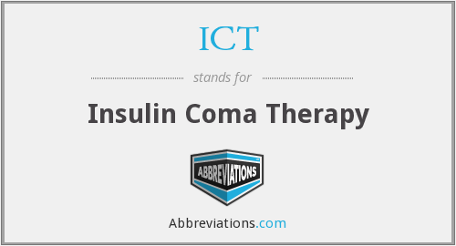ICT - Insulin Coma Therapy