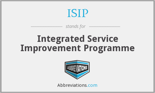 ISIP - Integrated Service Improvement Programme