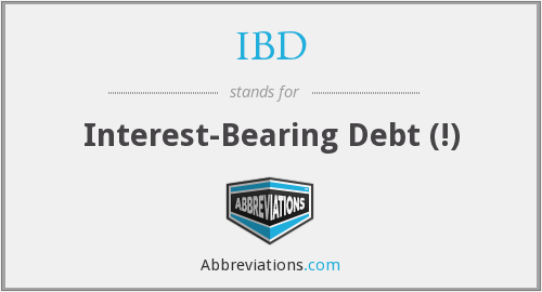 IBD - interest-bearing debt (!)