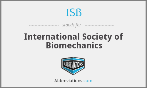 ISB - International Society of Biomechanics