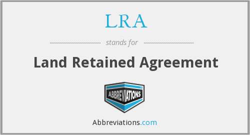 LRA - Land Retained Agreement