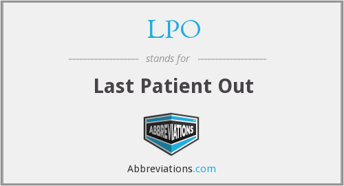 LPO - last patient out