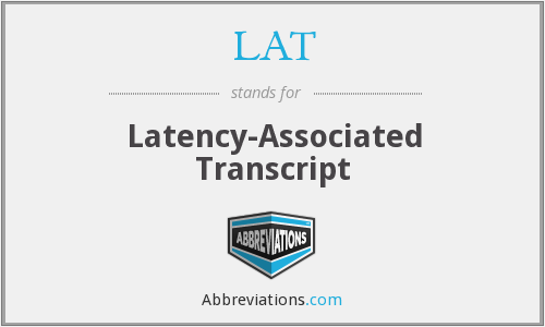 What is the abbreviation for latency-associated transcript?