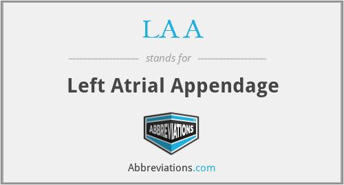 LAA - left atrial appendage