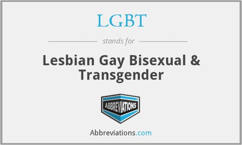 LGBT - Lesbian Gay Bisexual & Transgender