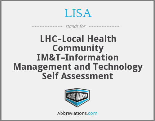 LISA - LHC–Local Health Community IM&T–Information Management and Technology Self Assessment