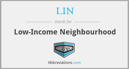 LIN - Low-Income Neighbourhood