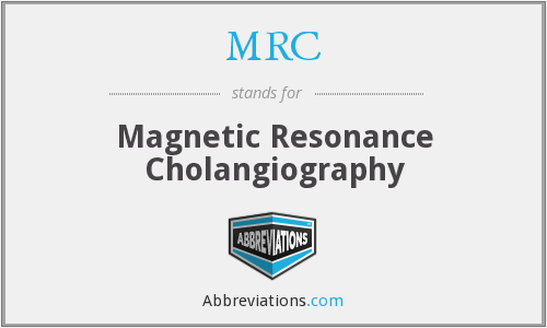 MRC - magnetic resonance cholangiography