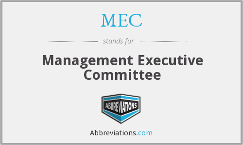 MEC - Management Executive Committee