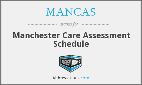 MANCAS - Manchester Care Assessment Schedule