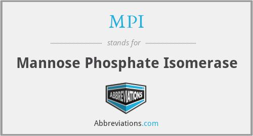 MPI - mannose phosphate isomerase