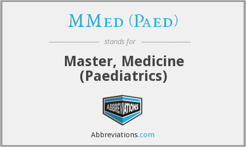 What does MMED (PAED) stand for?