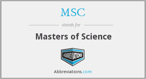 MSC - Masters of Science