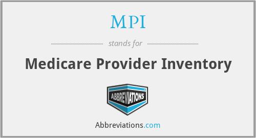 MPI - Medicare Provider Inventory