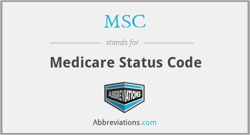 MSC - Medicare Status Code