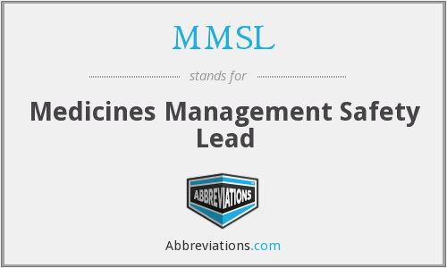 MMSL - Medicines Management Safety Lead