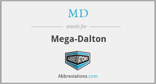 MD - Mega-Dalton
